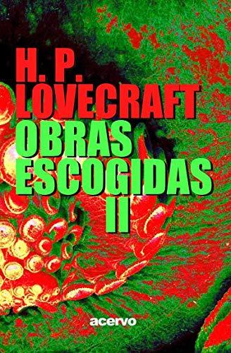 9788470021664: H.P. Lovecraft: Obras escogidas II