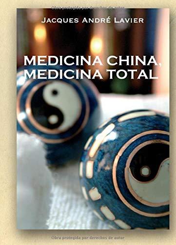 9788470021763: Medicina China, Medicina Total (Spanish Edition)