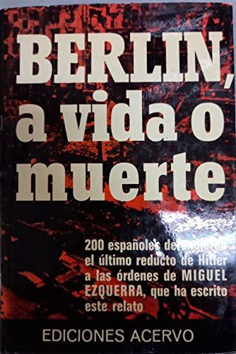 9788470021800: Berlin, a vida o meurte (Colección El Libro blanco de la historia) (Spanish Edition)