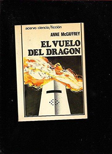 El vuelo del dragón (8470022156) by McCaffrey, Anne