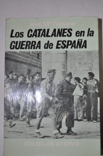 9788470022227: Los catalanes en la guerra de España