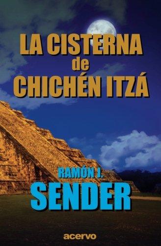 9788470023224: La Cisterna de Chichén-Itzá (Spanish Edition)