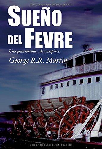 9788470023576: Sueño Del Fevre