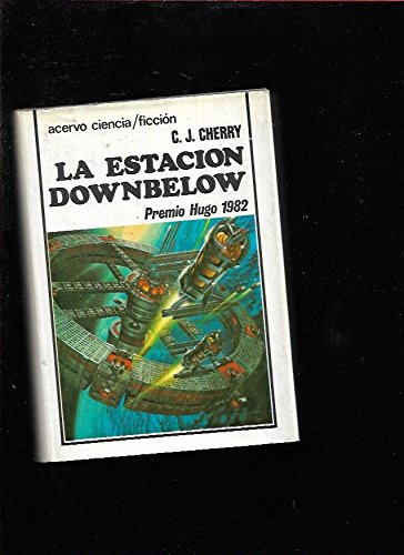 9788470023767: La estación Downbelow