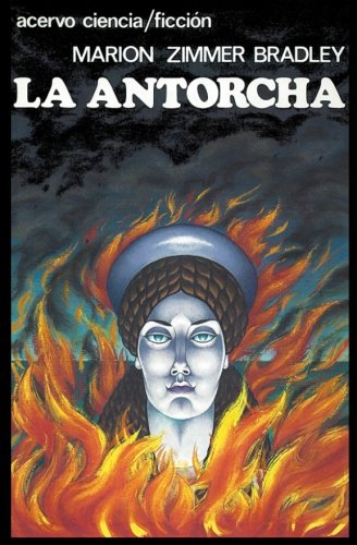 9788470024115: La Antorcha (Spanish Edition)