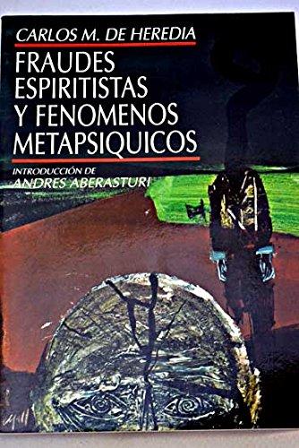 9788470024504: Fraudes espiritistas y fenomenos metafisicos