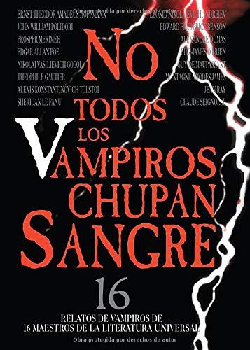 9788470024627: No Todos Los Vampiros Chupan Sangre