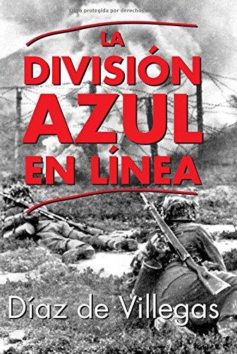 9788470024764: La División Azul en Línea (Spanish Edition)