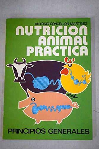 9788470032172: Nutricion animal practica, 1 : principios generales