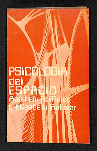 PSICOLOGIA DEL ESPACIO: Abraham A. Moles