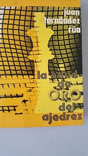 La Edad de Oro del Ajedrez: Juan Fernández Rua