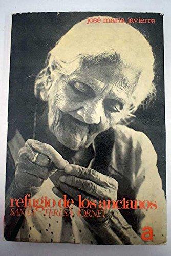 9788470060908: Refugio de los ancianos: Santa Teresa Jornet (Colección Héroes silenciosos) (Spanish Edition)