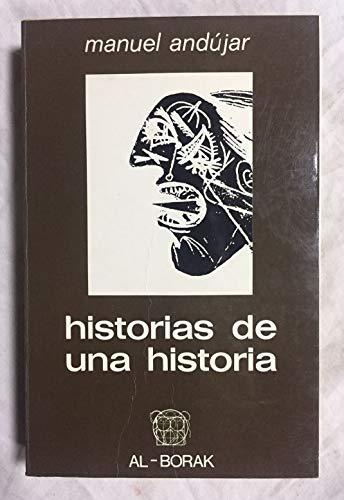 Historias de una historia . - Andújar, Manuel