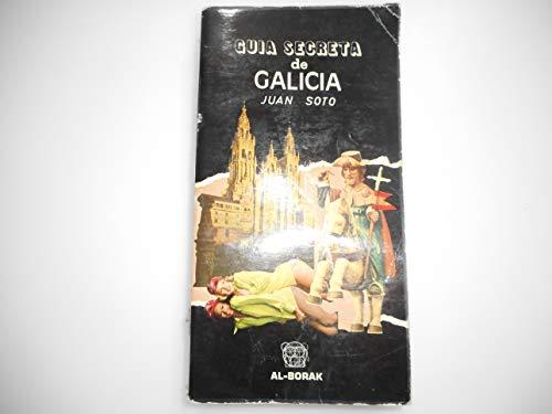 9788470070228: GUIA SECRETA DE GALICIA.