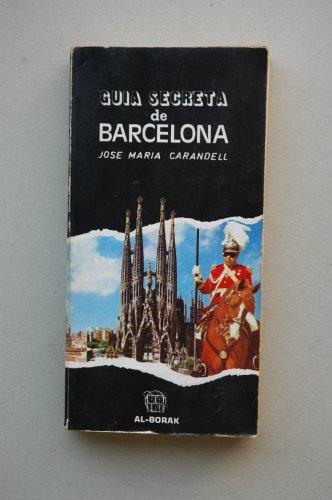 9788470070242: GUIA SECRETA DE BARCELONA
