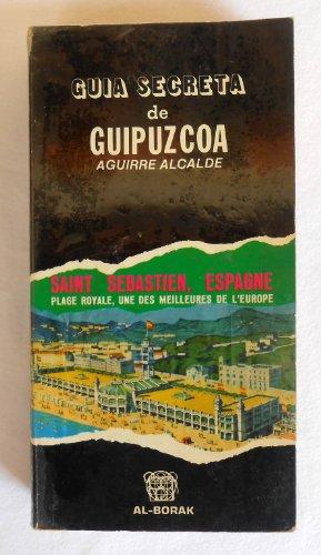 9788470070396: Guía secreta de Guipúzcoa (Spanish Edition)