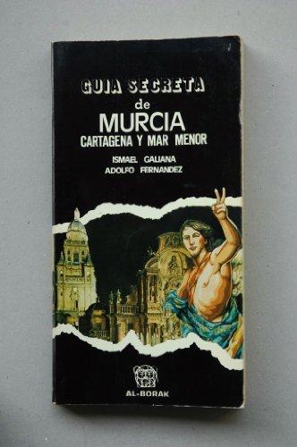 9788470070433: Guia secreta de Murcia (Spanish Edition)