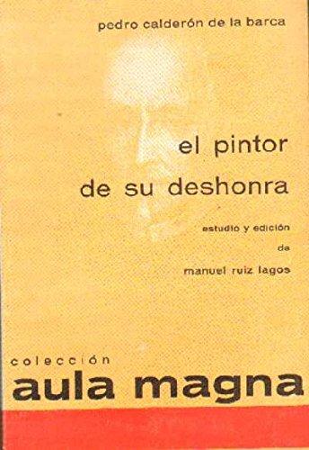 9788470080241 El Pintor De Su Deshonra Abebooks Pedro Calderon