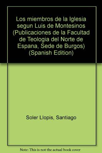 Los miembros de la Iglesia segun Luis: Soler Llopis, Santiago