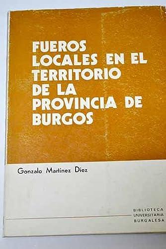 9788470091186: Fueros locales en el territorio de la provincia de Burgos (Biblioteca universitaria burgalesa) (Spanish Edition)