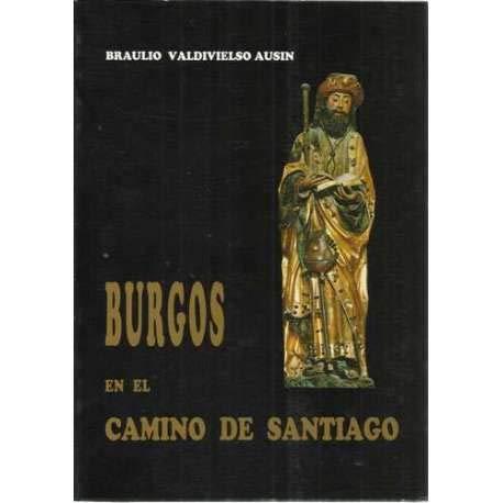 9788470093722: Burgos en el camino de Santiago (Spanish Edition)