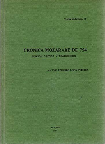 9788470131660: Crónica mozárabe de 754 (Textos medievales) (Spanish Edition)