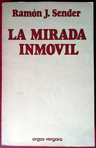 9788470172526: LA MIRADA INMOVIL