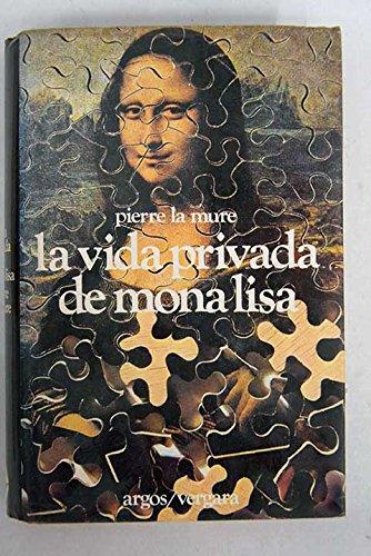 9788470173035: La vida privada de Mona Lisa