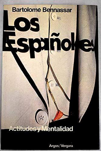 9788470174674: LOS ESPAÑOLES. ACTITUDES Y MENTALIDAD