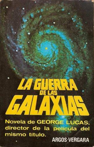 9788470174742: La guerra de las galaxias