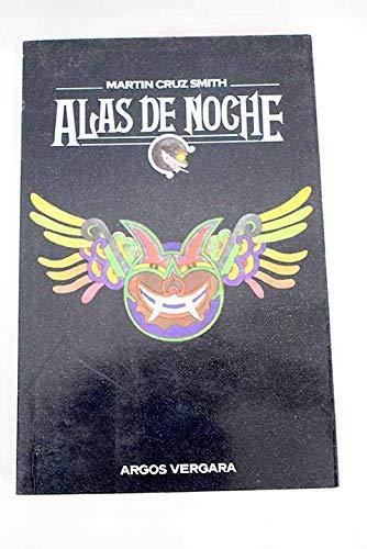 9788470174872: Alas De Noche