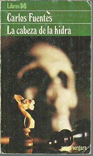 9788470175077: La Cabeza de la Hidra (Spanish Edition)