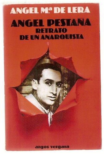 9788470175169: Angel Pestaña: Retrato de un anarquista (Spanish Edition)