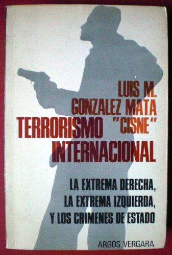 9788470175244: Terrorismo internacional : [la extrema derecha, la extrema izquierda y los crímenes de Estado]