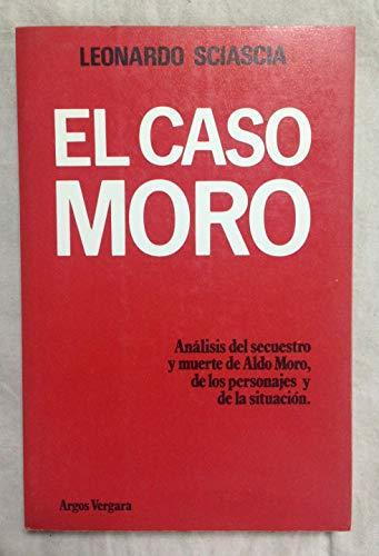9788470176128: EL CASO MORO. Análisis del secuestro y muerte de Aldo Moro, de los personajes y de la situación (Barcelona, 1979)