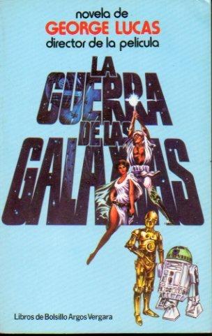 9788470176708: La Guerra De Las Galaxias