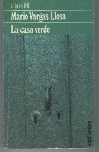 9788470176807: La casa verde (Libros DB) (Spanish Edition)