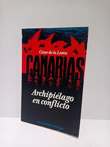 9788470177958: CANARIAS, ARCHIPIELAGO EN CONFLICTO (Barcelona, 1979)