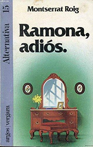 9788470178092: Ramona, adios