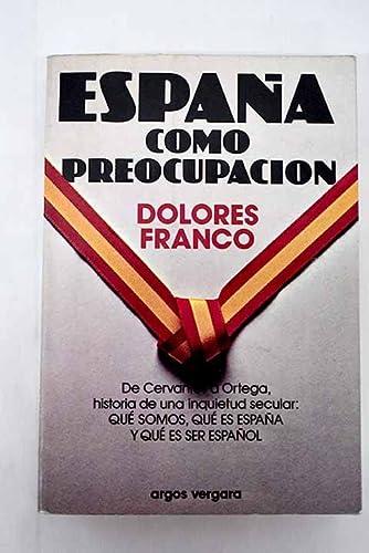9788470178221: España como preocupación: Antología (Spanish Edition)