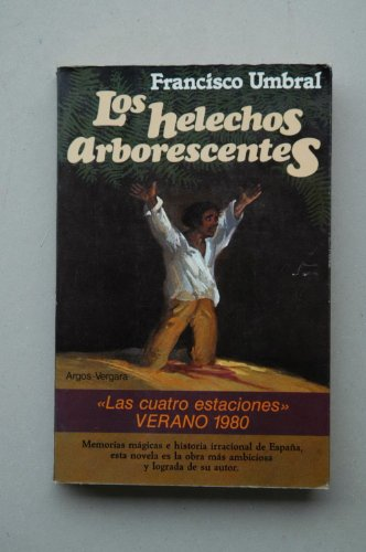 Helechos arborescentes: Francisco Umbral