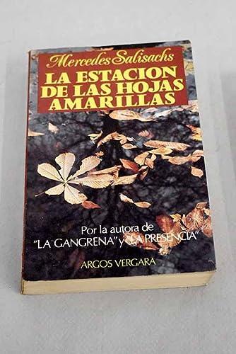 9788470179310: La estación de las hojas amarillas