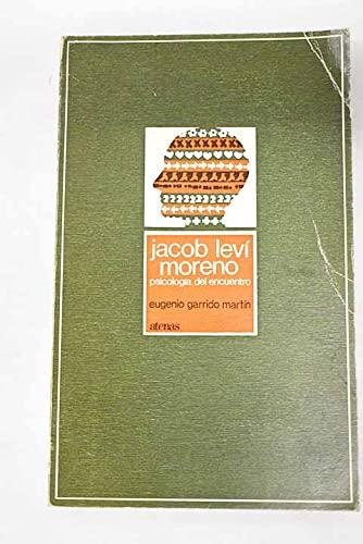 9788470200885: Jacob Leví Moreno: Psicología del encuentro (Conocer al hombre) (Spanish Edition)