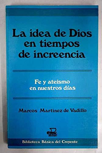 La Idea De Dios En Tiempos De: Martinez De Vadillo,