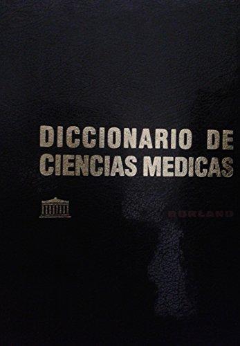 DICCIONARIO DE CIENCIAS MÉDICAS DORLAND. 6ª edición castellana. Prólogo ...