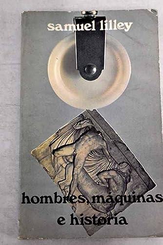 9788470260094: Hombres, maquinas e historia