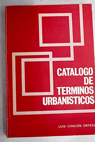 9788470281129: Catalogo de terminos urbanisticos (Spanish Edition)
