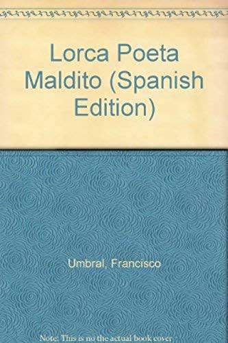 9788470301308: Lorca Poeta Maldito (Spanish Edition)
