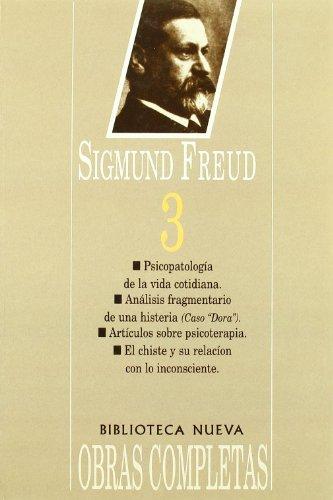 9788470301964: Sigmund Freud 3 (edición en rústica). Tomo 3 (1900-1905). Ensayos 20 al 25