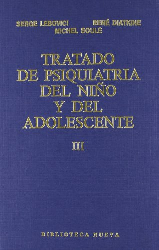 9788470303210: Tratado de psiquiatría del niño y del adolescente. Patología en relación a la edad. Tomo V